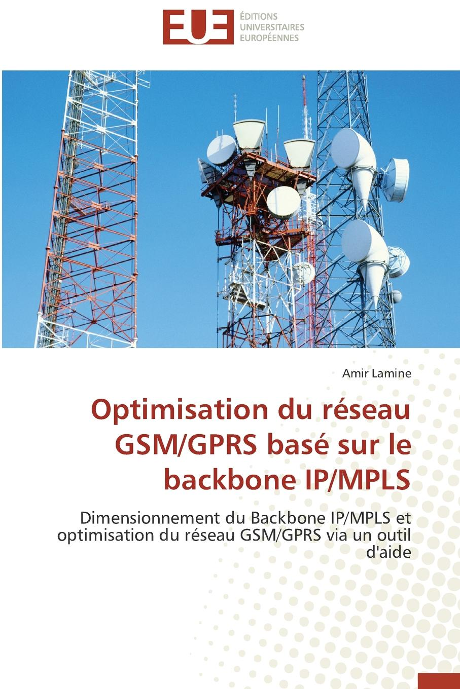 LAMINE-A Optimisation du reseau gsm/gprs base sur le backbone ip/mpls