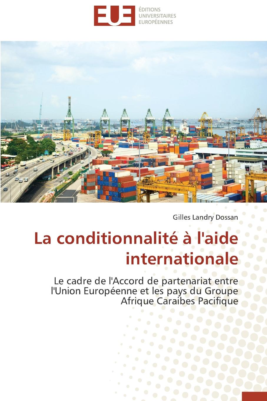 DOSSAN-G La conditionnalite a  internationale