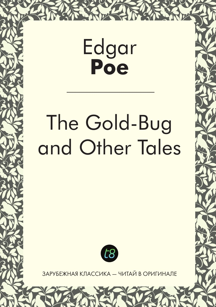 Edgar Allan Poe The Gold-Bug and Other Tales