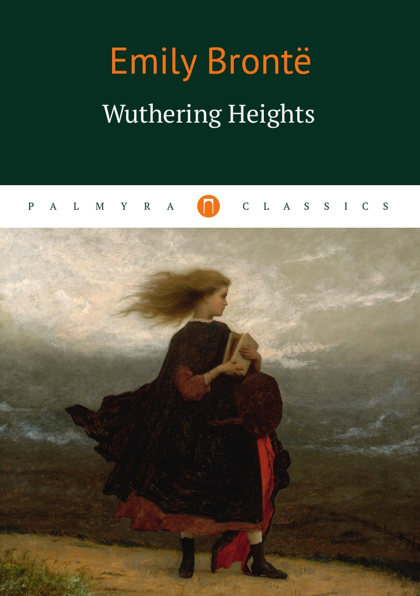 Emily Bront Wuthering Heights wuthering heights