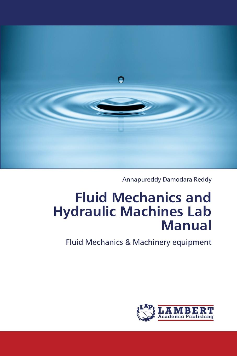 Damodara Reddy Annapureddy Fluid Mechanics and Hydraulic Machines Lab Manual muthuraman s mechanics of materials