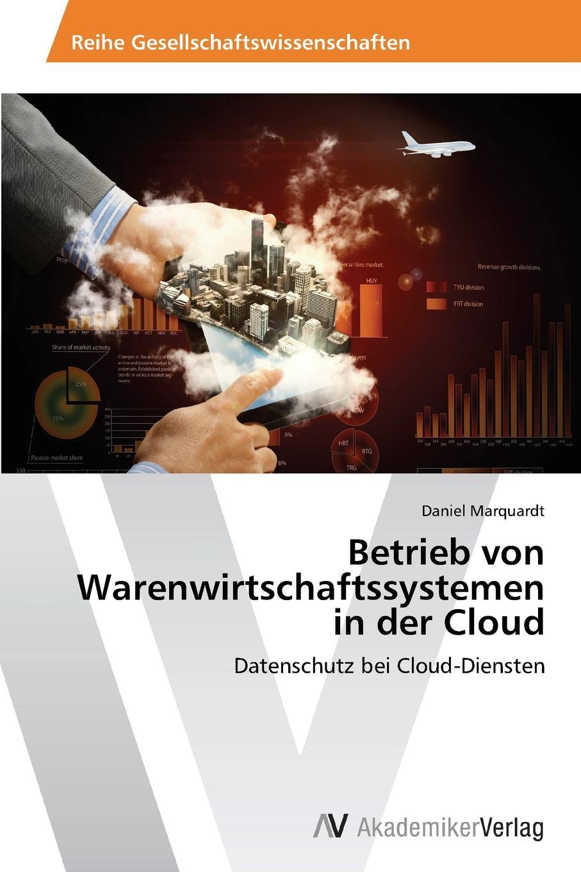 Marquardt Daniel Betrieb Von Warenwirtschaftssystemen in Der Cloud