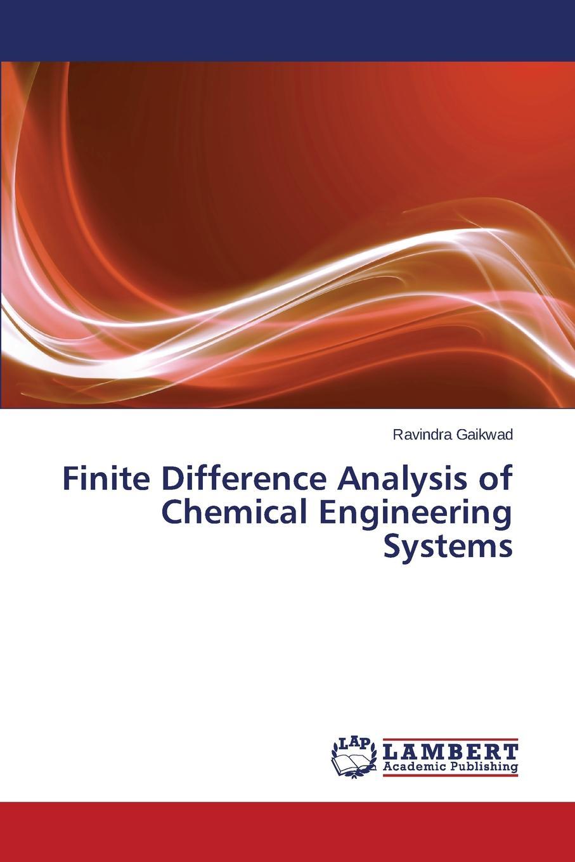 цена Gaikwad Ravindra Finite Difference Analysis of Chemical Engineering Systems онлайн в 2017 году
