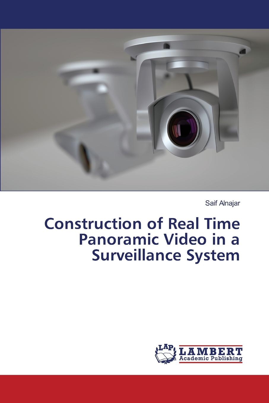 Alnajar Saif Construction of Real Time Panoramic Video in a Surveillance System