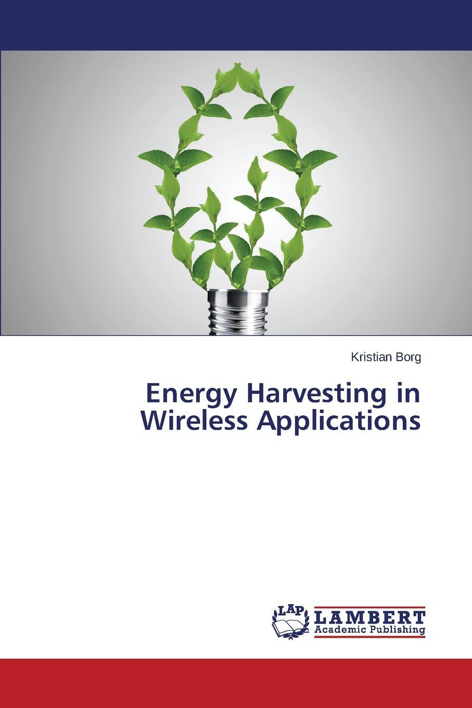 Borg Kristian Energy Harvesting in Wireless Applications