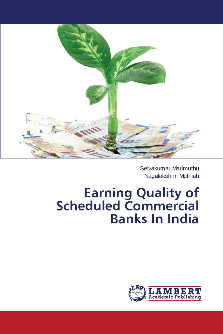 Marimuthu Selvakumar, Muthiah Nagalakshmi Earning Quality of Scheduled Commercial Banks In India banks i the bridge