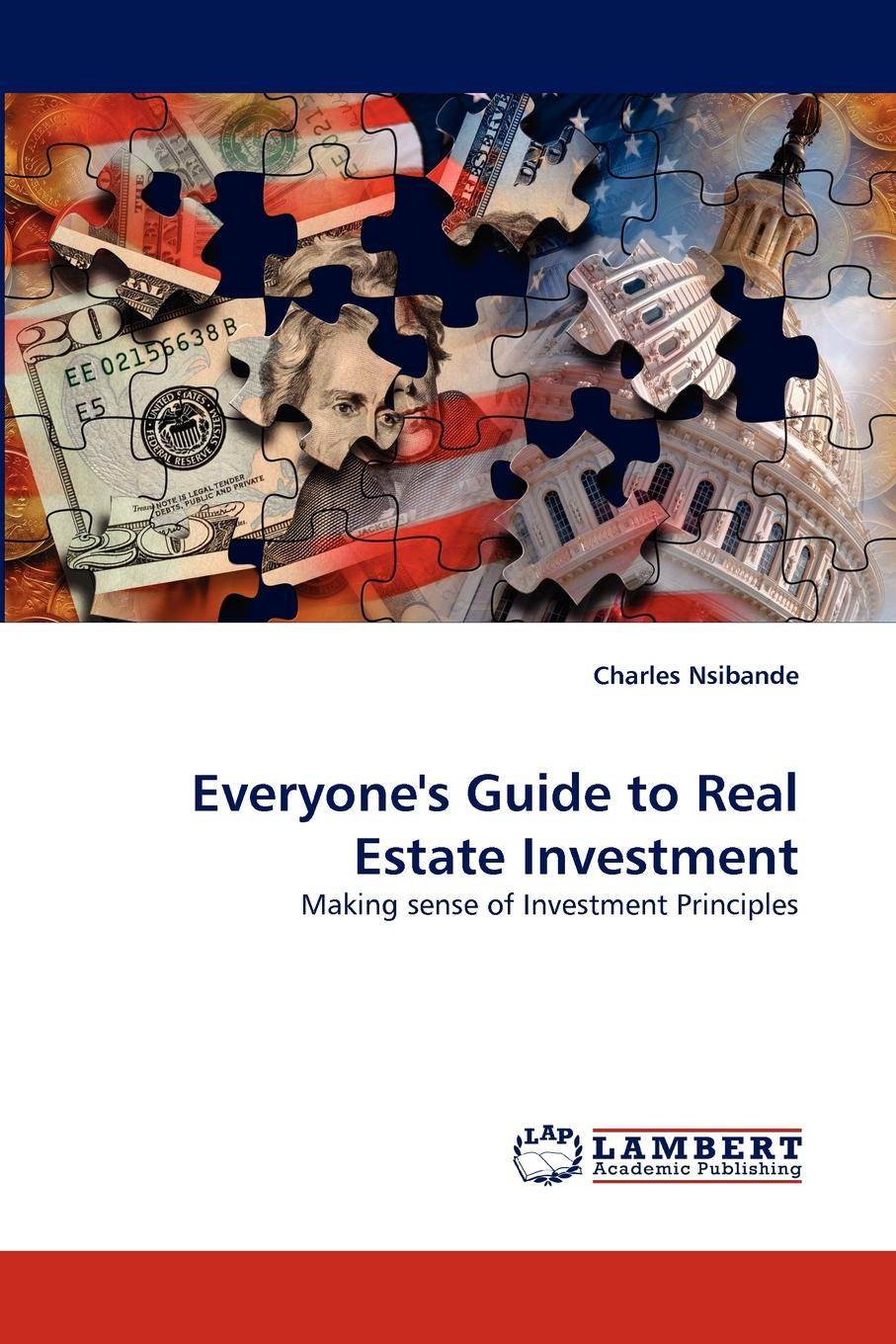 Charles Nsibande Everyone.s Guide to Real Estate Investment jerald pinto e quantitative investment analysis