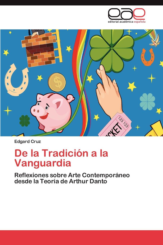 Cruz Edgard De la Tradicion a la Vanguardia ольга брюзгина arte de orfebreria kubachi