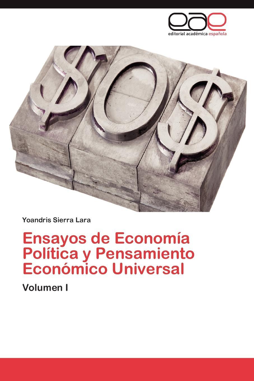 Sierra Lara Yoandris Ensayos de Economia Politica y Pensamiento Economico Universal helga lell una vertiente gnoseologica aspectos teorico y normativo de la ciencia del derecho