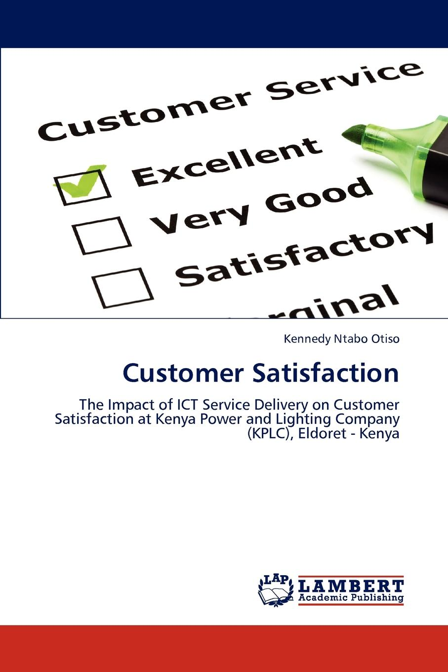 Kennedy Ntabo Otiso Customer Satisfaction wilfred ngesu mutua the learner customer support systems and satisfaction
