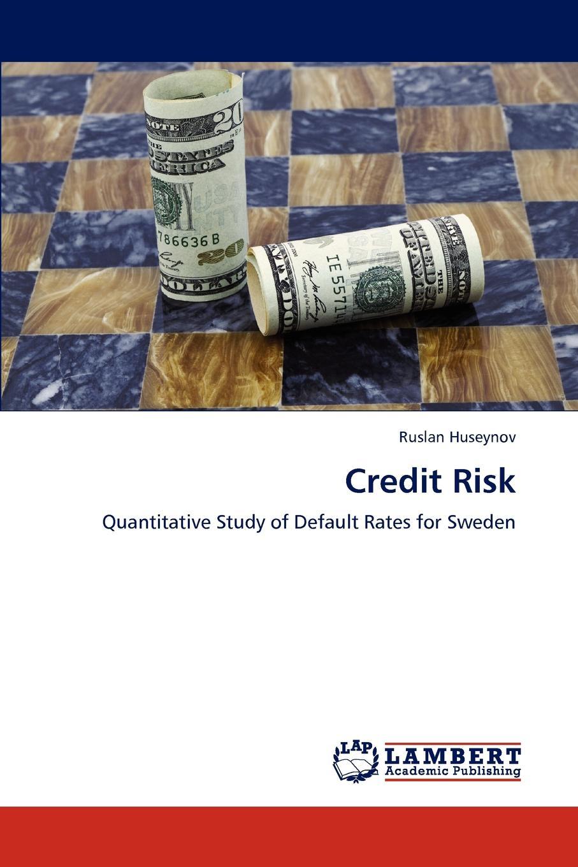 Ruslan Huseynov Credit Risk