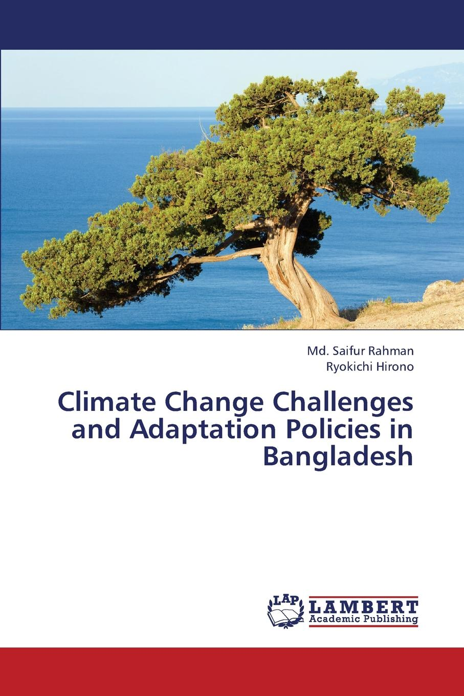 Rahman MD Saifur, Hirono Ryokichi Climate Change Challenges and Adaptation Policies in Bangladesh ana lopez modelling the impact of climate change on water resources