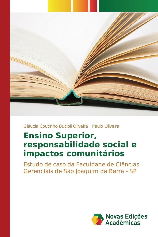 Coutinho Bucioli Oliveira Gláucia, Paulo Ensino Superior, responsabilidade social e impactos comunitarios