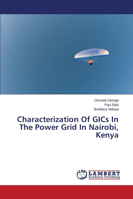 George Omondi, Baki Paul, Ndinya Boniface Characterization of Gics in the Power Grid in Nairobi, Kenya paul opondo fishing policy in colonial kenya lake victoria 1880 1978