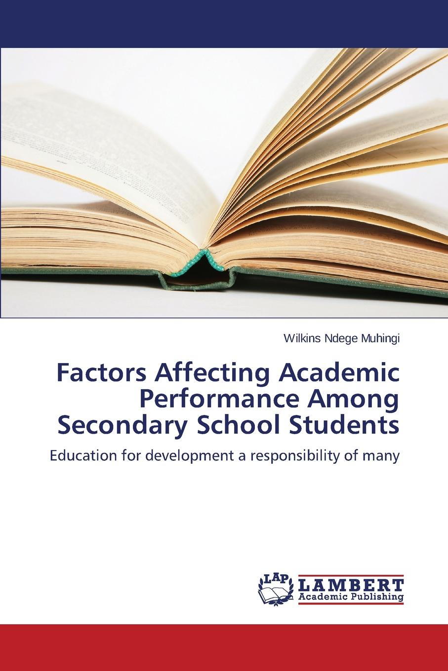Muhingi Wilkins Ndege Factors Affecting Academic Performance Among Secondary School Students все цены