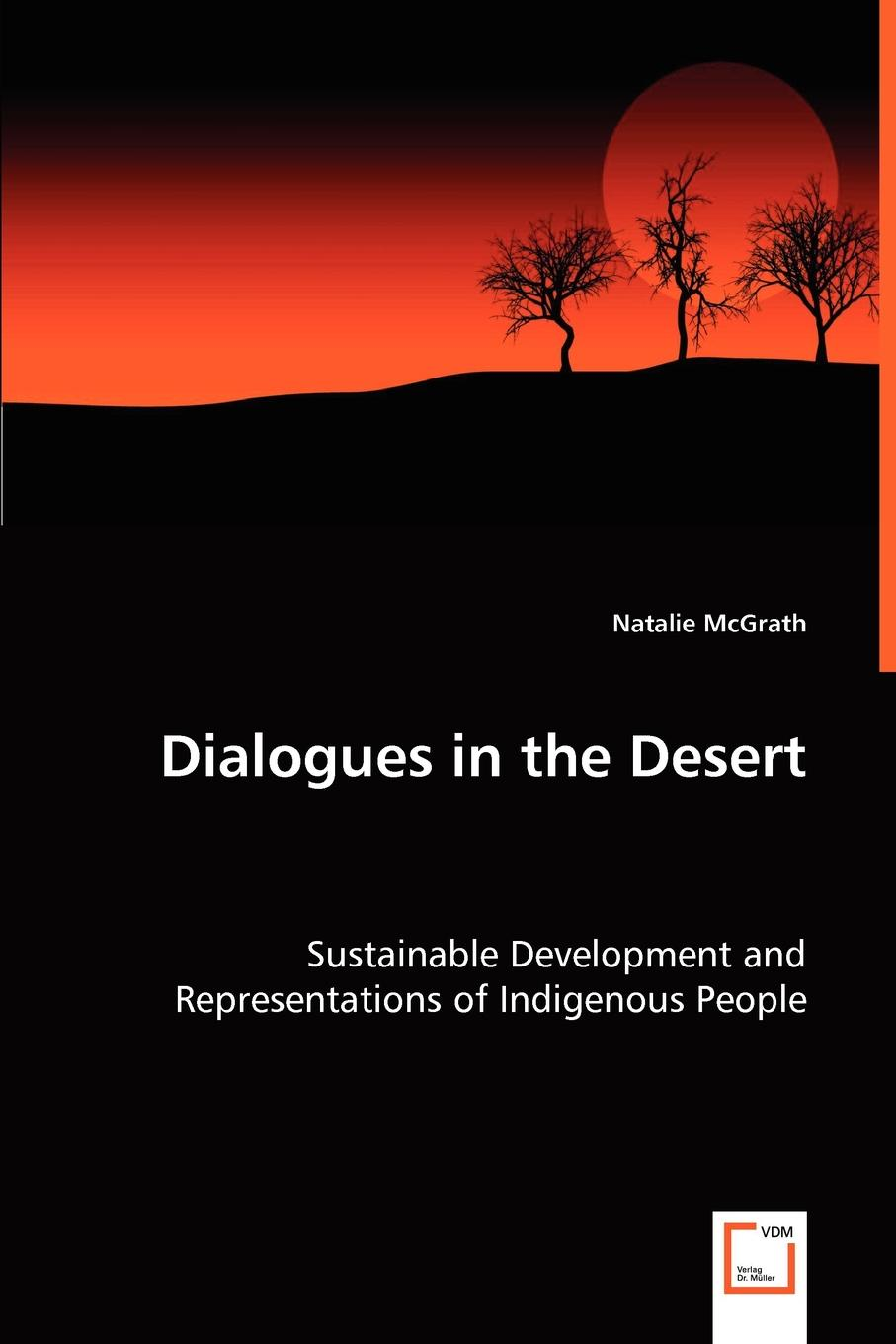 Natalie McGrath Dialogues in the Desert - Sustainable Development and Representations of Indigenous People aging problems of indigenous people of bangladesh
