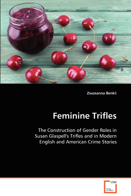Zsuzsanna Benkő Feminine Trifles