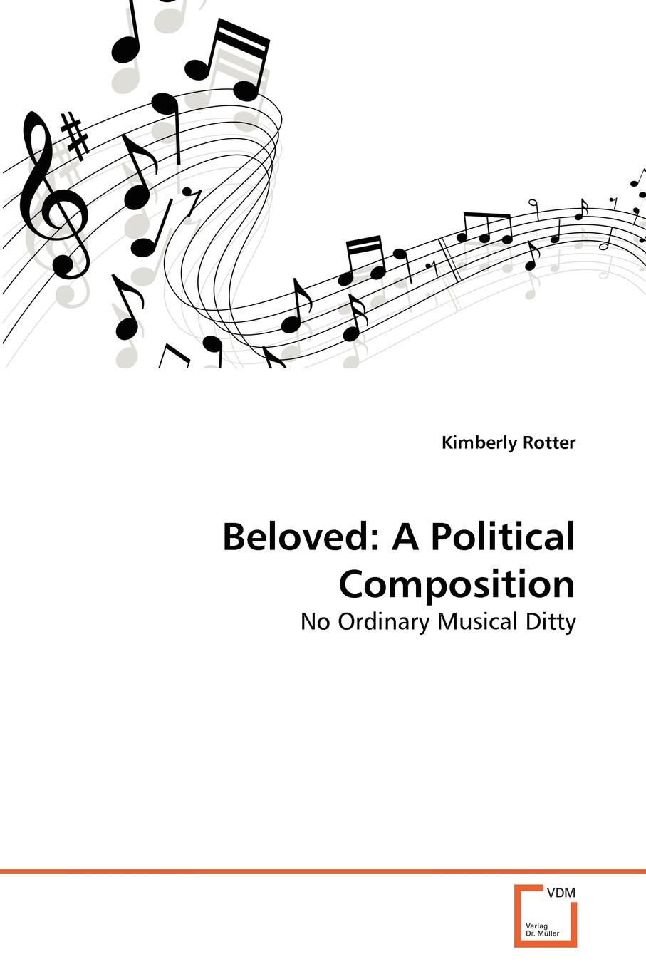 Kimberly Rotter Beloved. A Political Composition