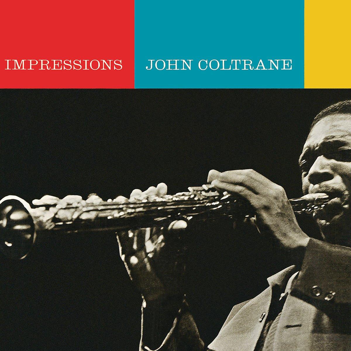 Джон Колтрейн John Coltrane. Impressions джон колтрейн john coltrane giant steps the best of the early years 10 cd