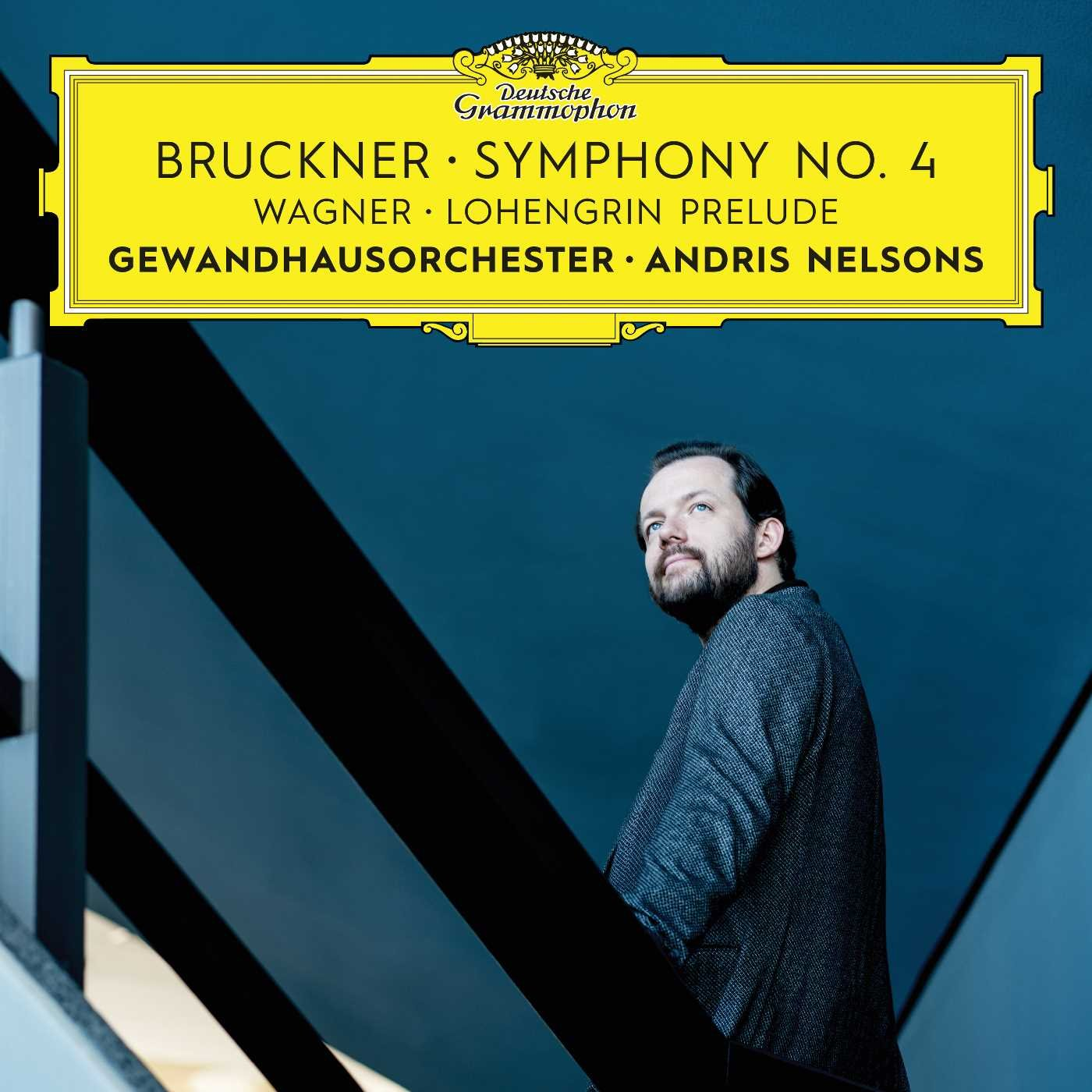 Andris Nelsons. Bruckner: Symphony No. 4/ Wagner: Prelude To Lohengrin r wagner prelude