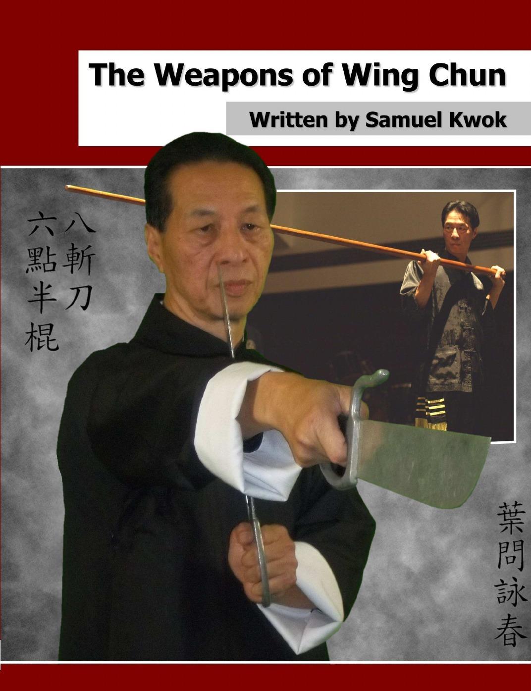 Samuel Kwok The Weapons of Wing Chun wing chun boji tutorial
