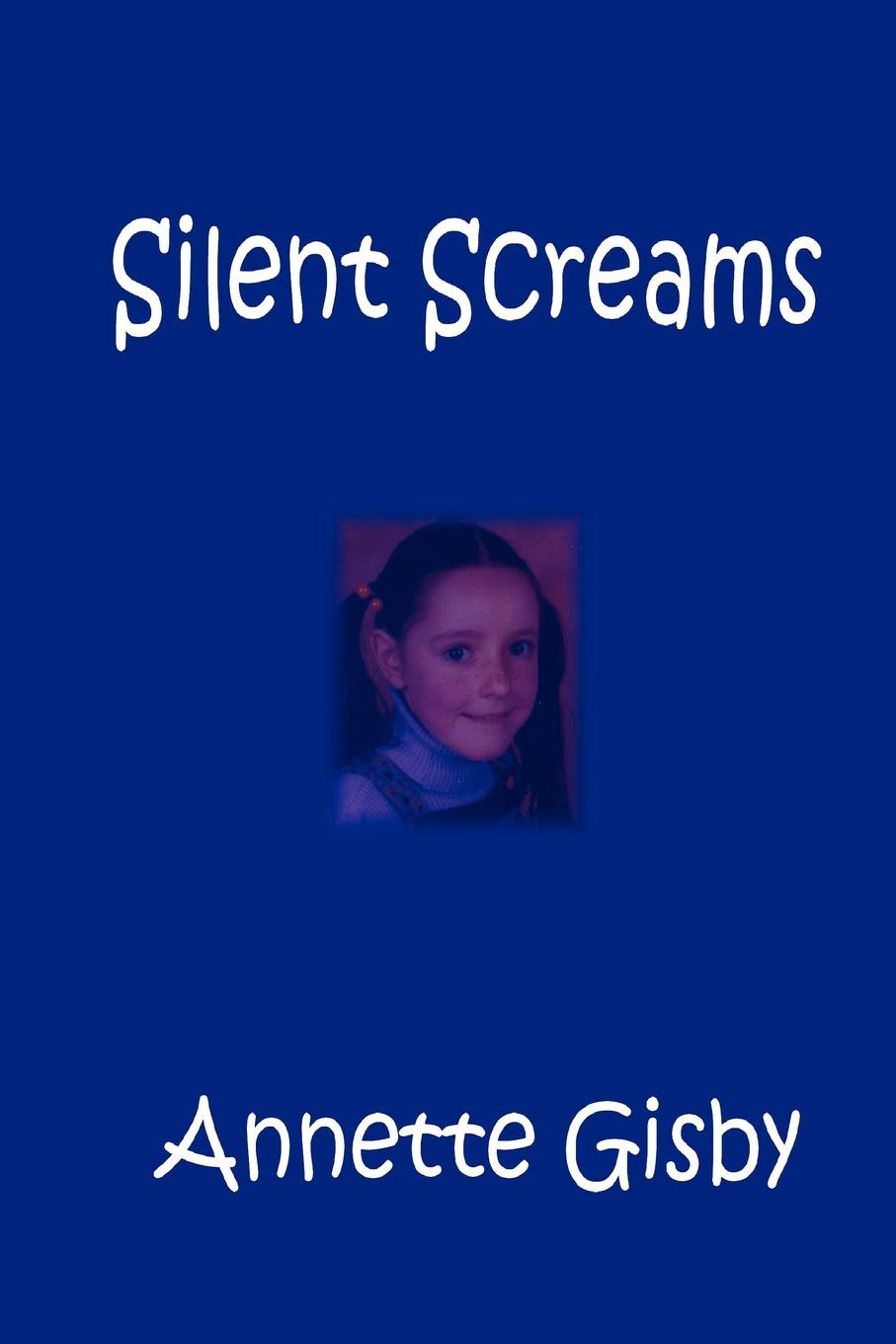 Annette Gisby Silent Screams inglath cooper a woman with secrets