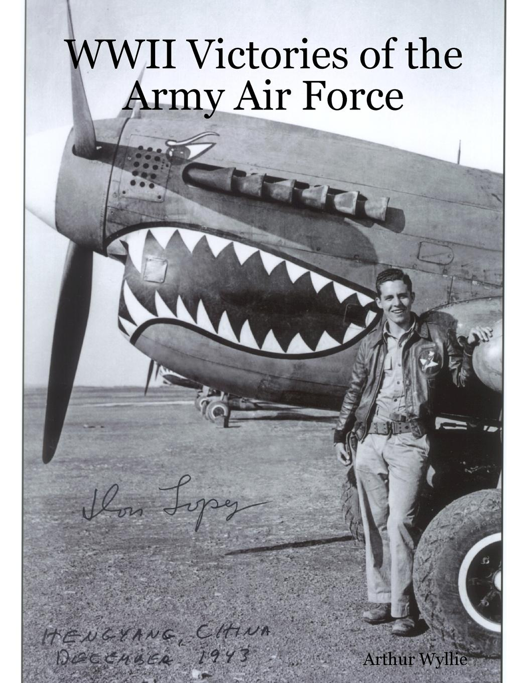 Arthur Wyllie WWII Victories of the Army Air Force цена