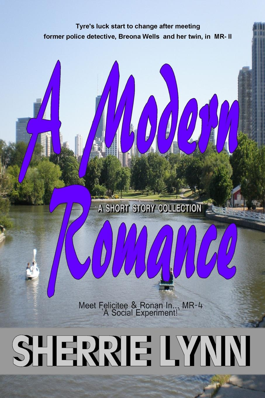 Sherrie Lynn A Modern Romance Short Stories