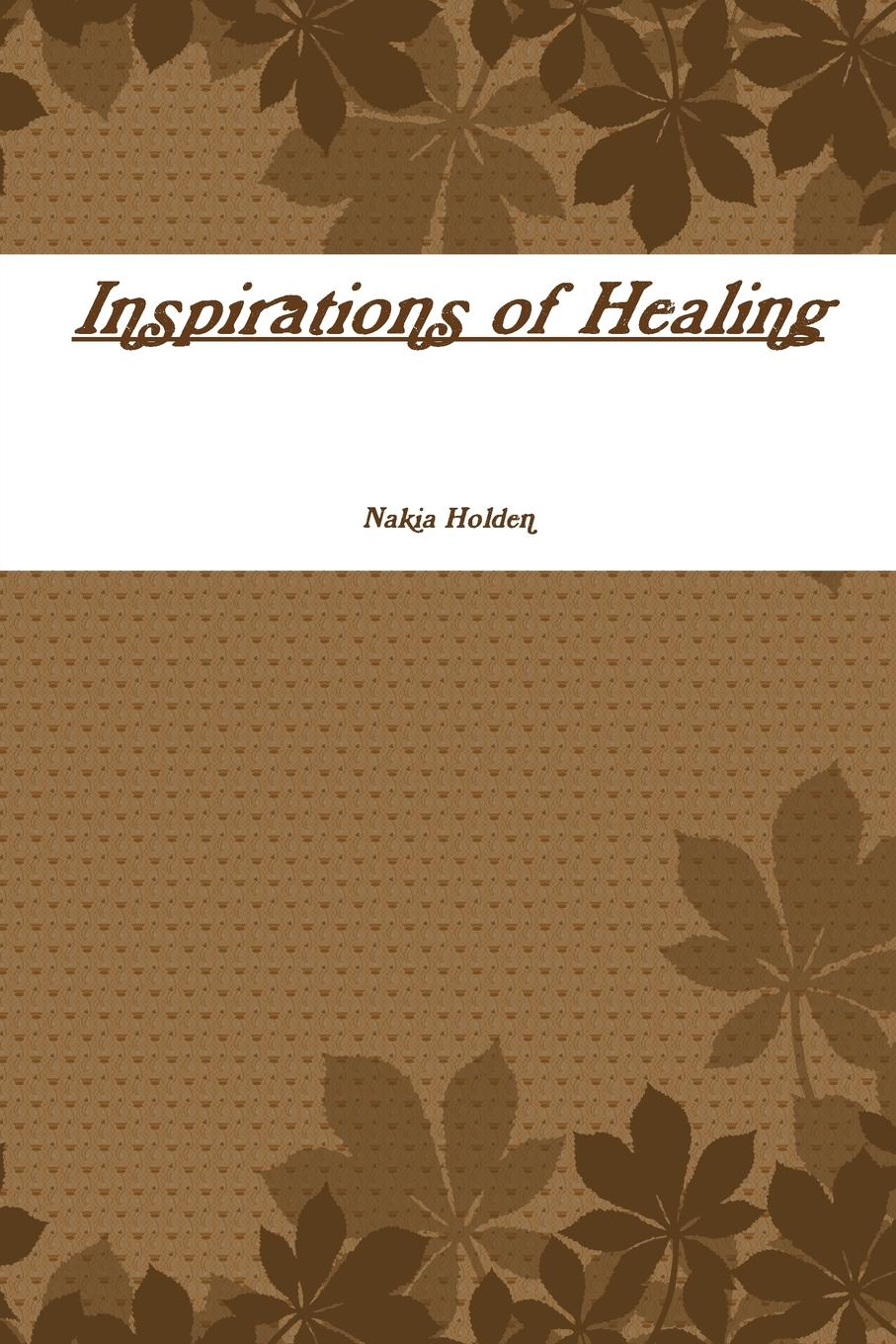 Nakia Holden Inspirations of Healing who will comfort toffle