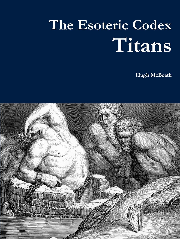 Hugh McBeath The Esoteric Codex. Titans esoteric 03 review