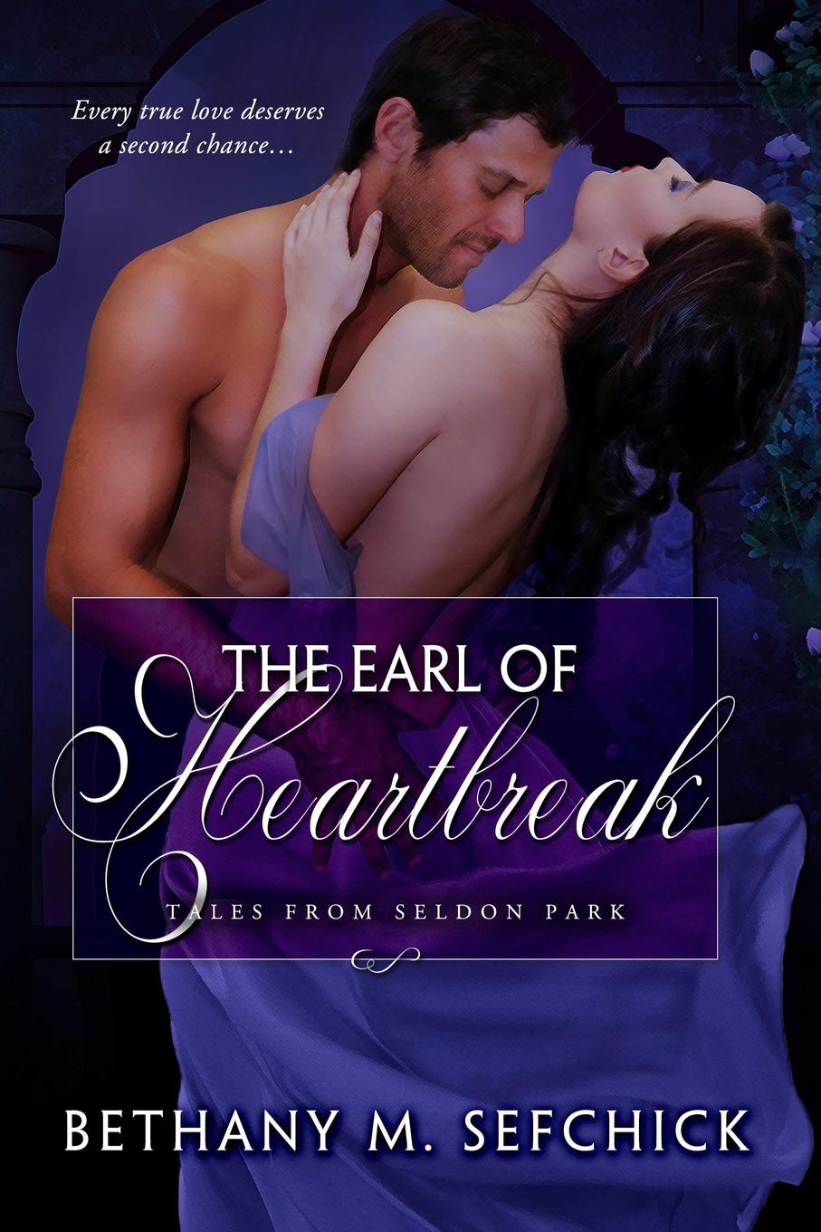 Bethany Sefchick The Earl of Heartbreak sarah westleigh the impossible earl