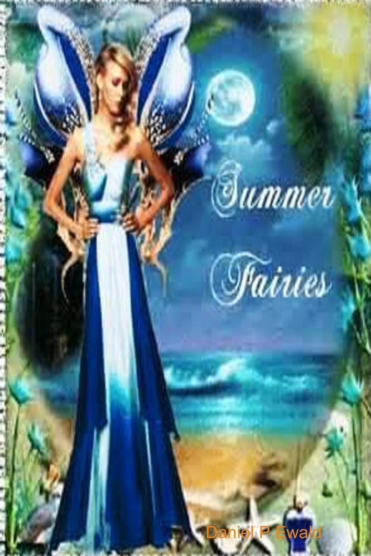 Daniel P Ewald Summer Fairies flower fairies of the winter