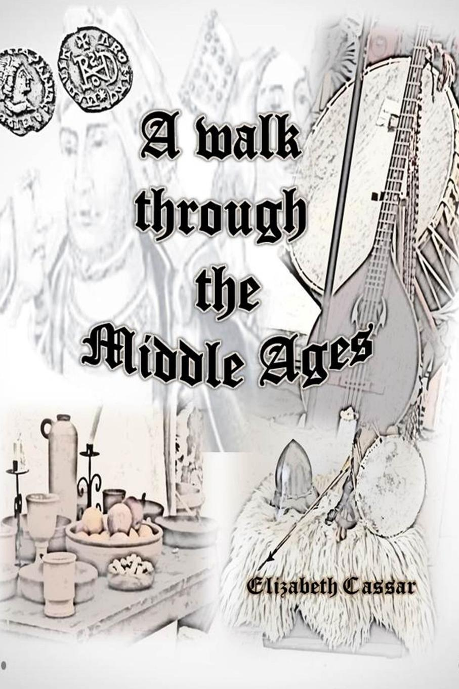 Elizabeth Cassar A walk through the Middle Ages wood michael in search of the dark ages