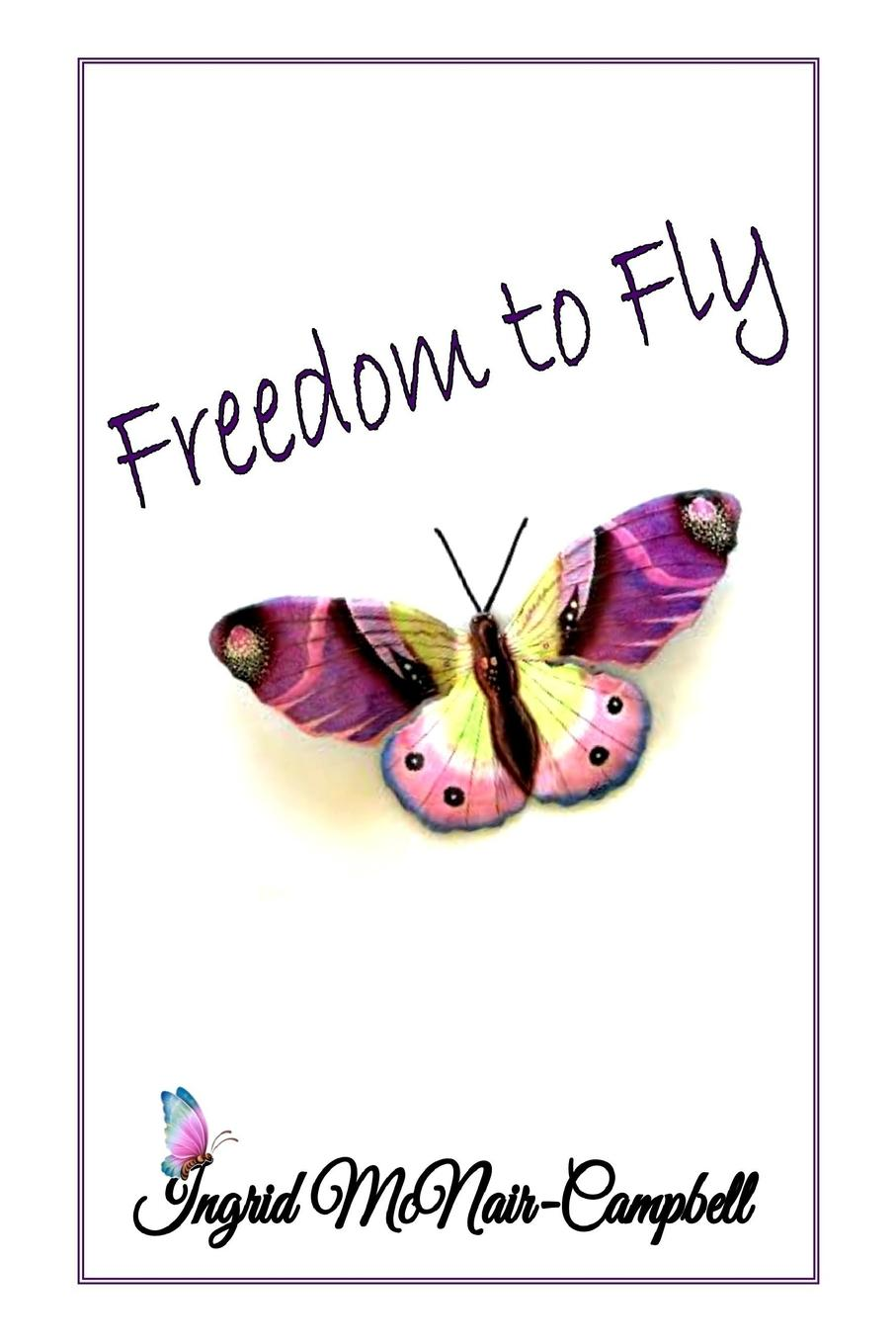 Ingrid McNair-Campbell Freedom to Fly