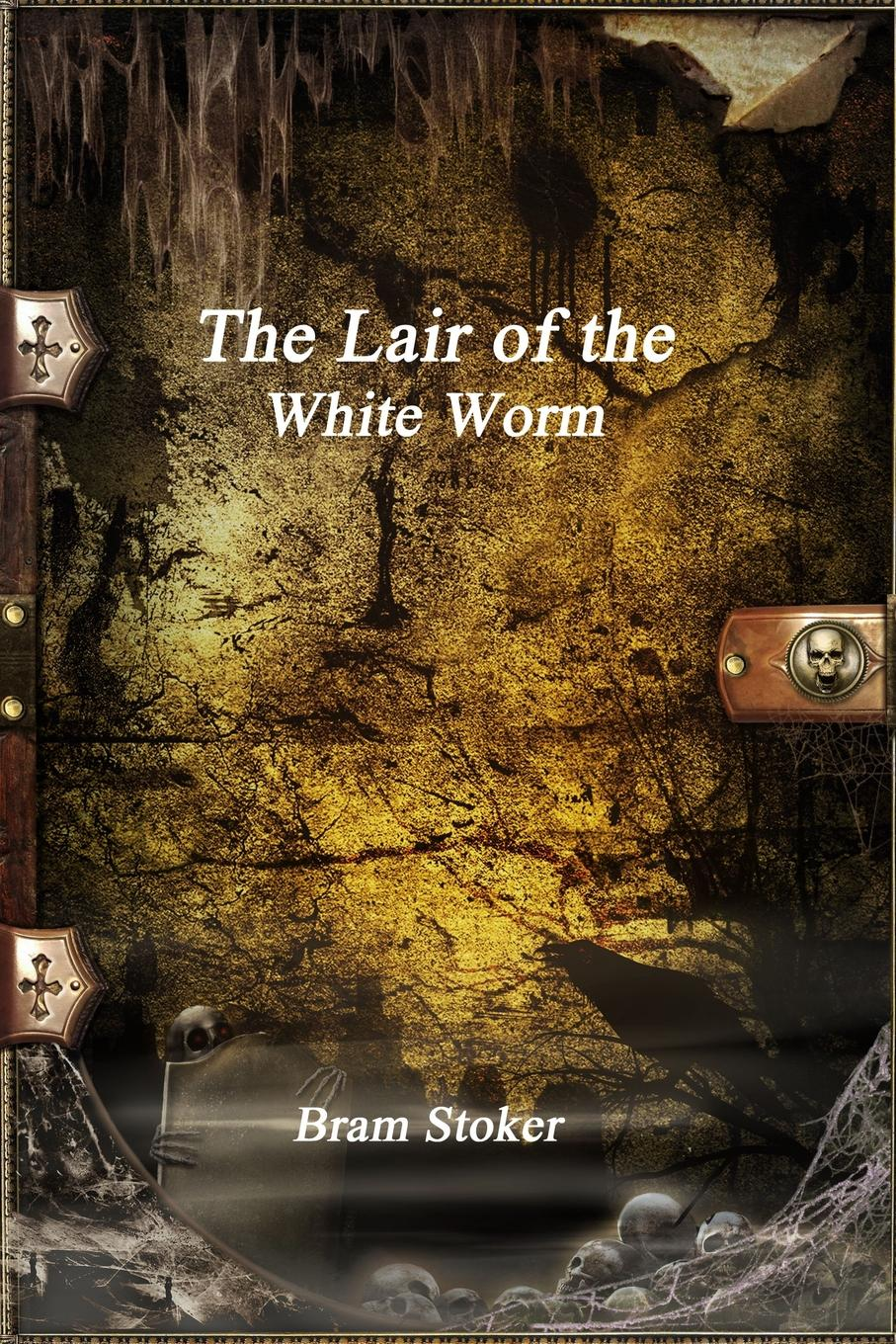 Bram Stoker The Lair of the White Worm