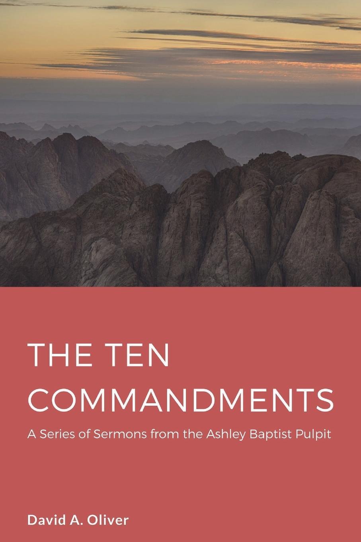 David A. Oliver The Ten Commandments ten commandments of working in a hostile environment
