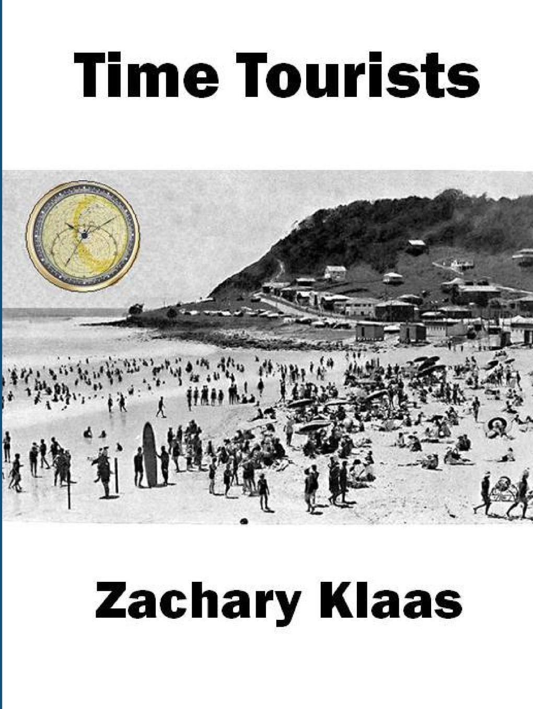 Zachary Klaas Time Tourists