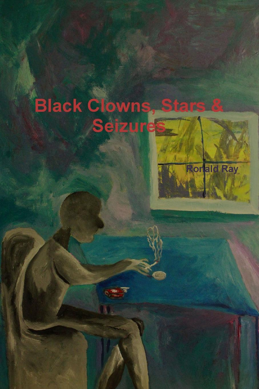 Ronald Ray Black Clowns, Stars . Seizures of a fire on the moon