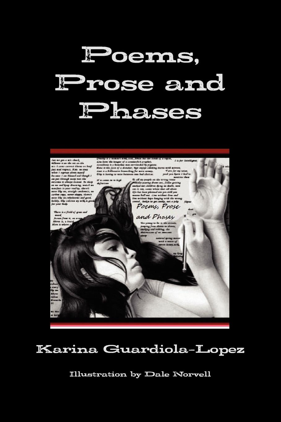 Karina Guardiola-Lopez Poems, Prose and Phases а а трепененкова stories poems jokes and games