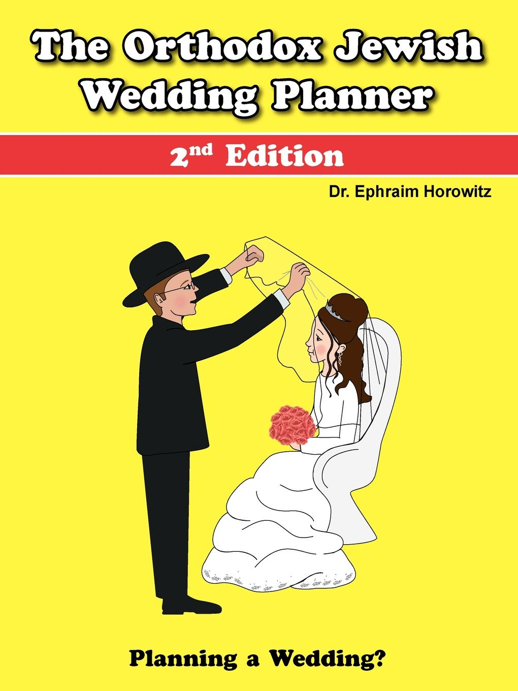 Ephraim Horowitz The Orthodox Jewish Wedding Planner cara colter the wedding planner s big day
