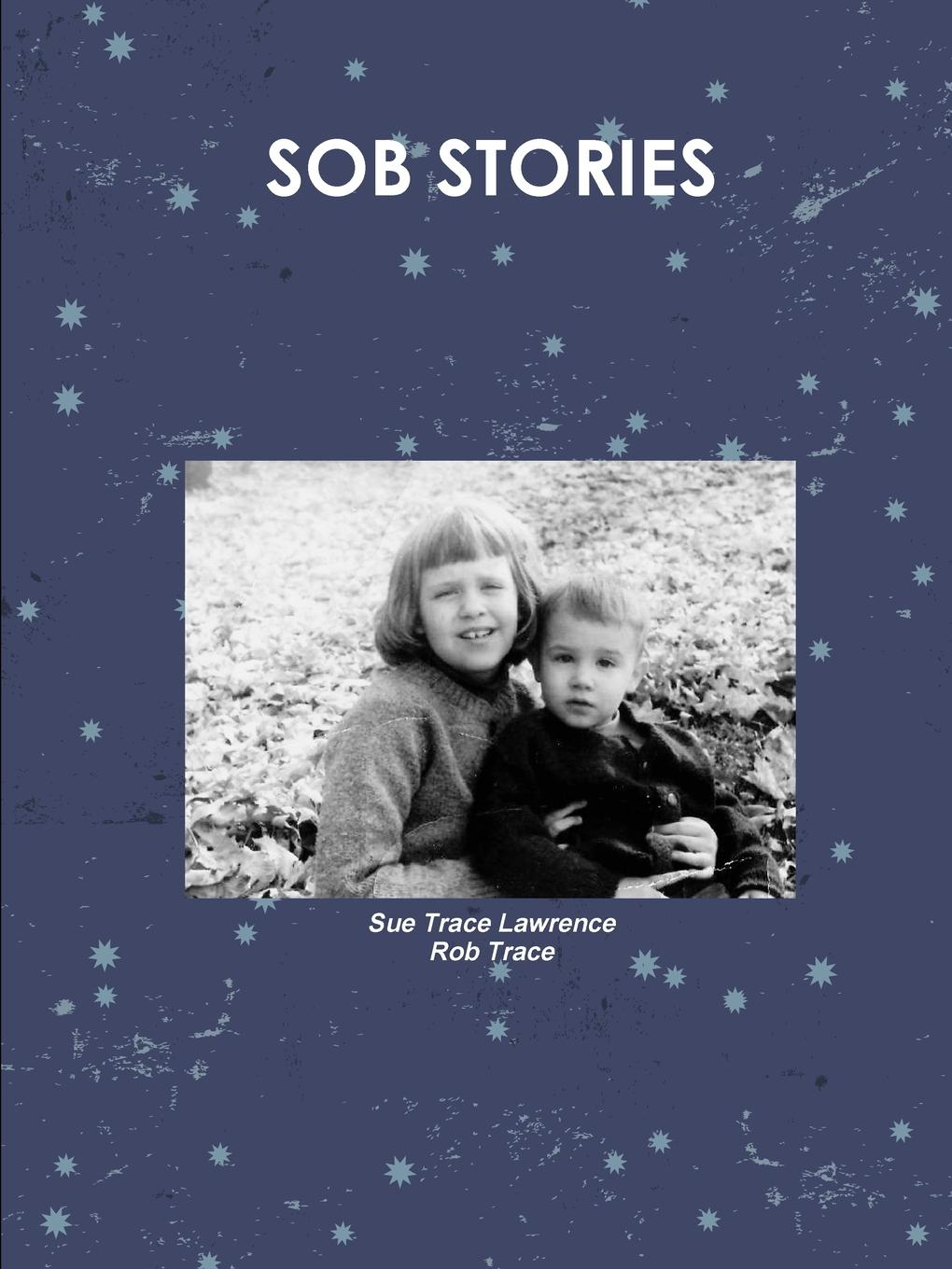 лучшая цена Sue Trace Lawrence, Rob Trace SoB Stories