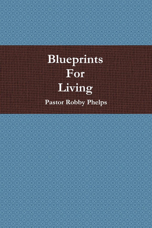 Pastor Robby Phelps Blueprints For Living shelley cooper promises promises