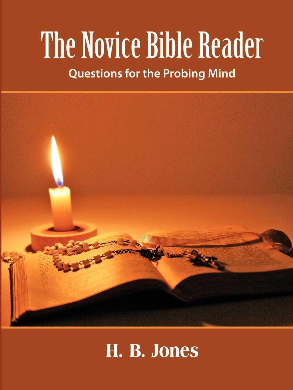 H. B. Jones The Novice Bible Reader milton jones bible doctrine volume two