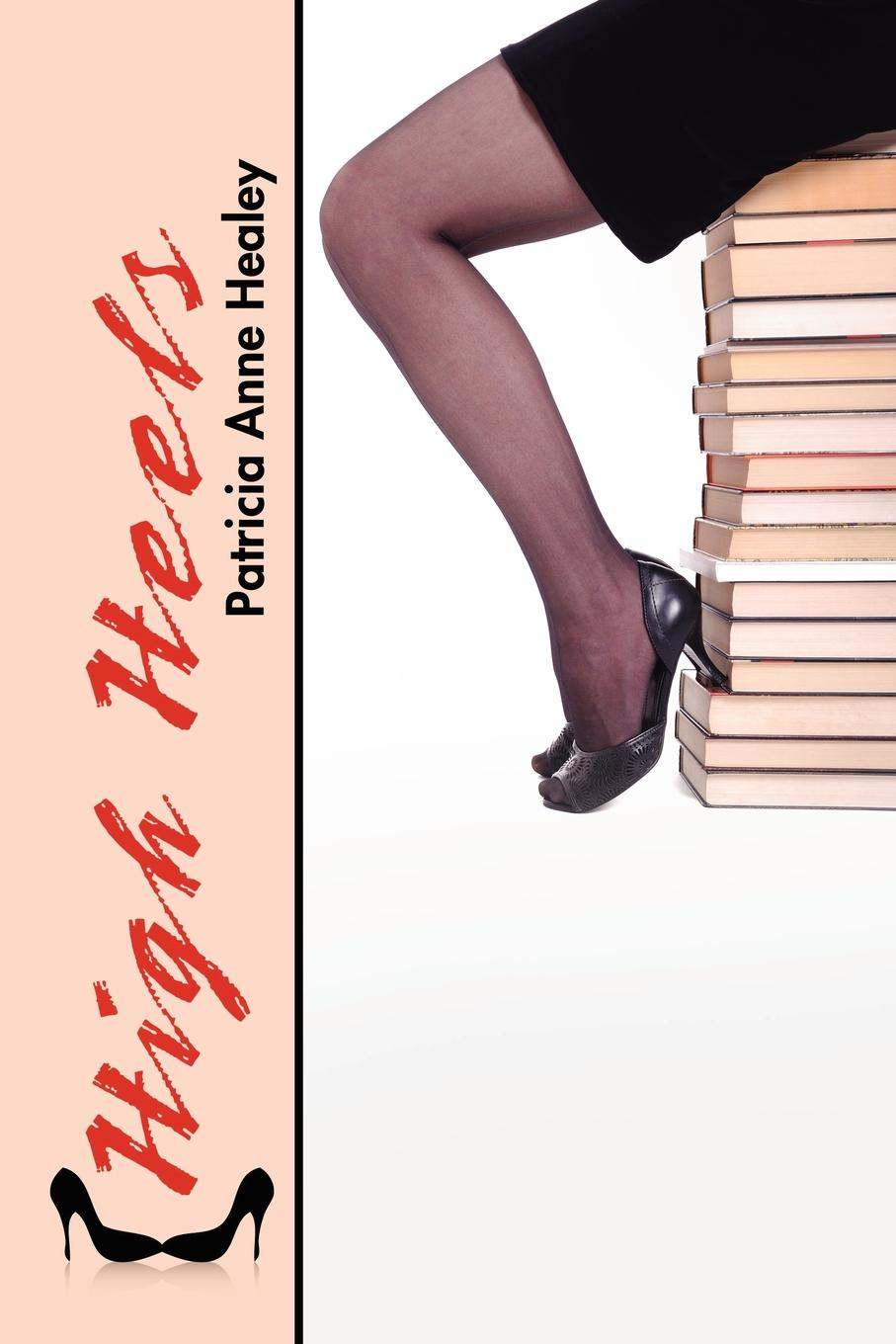 Фото - Patricia Anne Healey High Heels lonely girl
