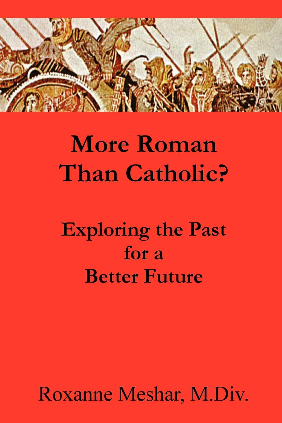 Фото - Roxanne Meshar More Roman Than Catholic rurality and rural poverty what it means to be poor