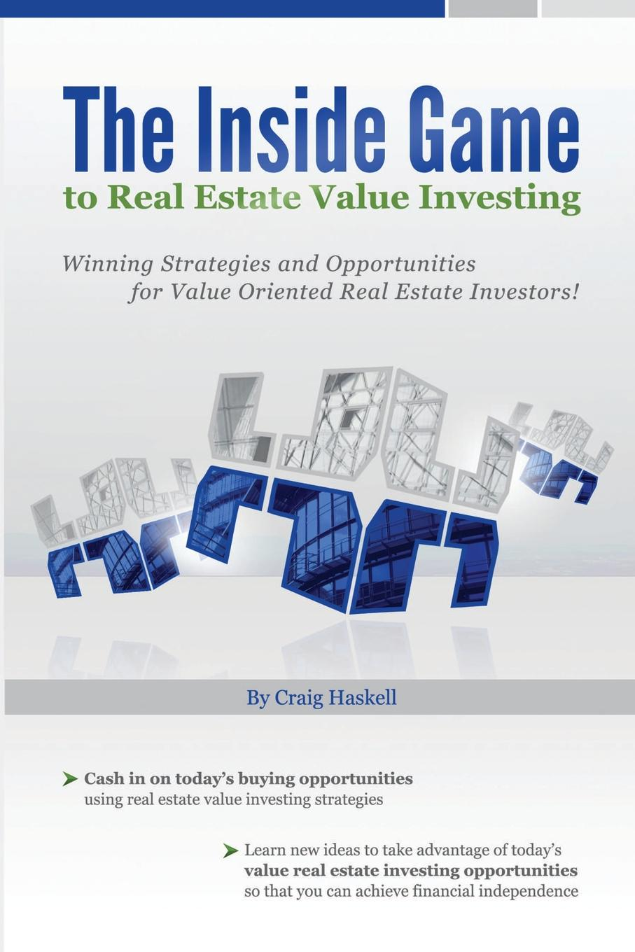 Craig Haskell The Inside Game to Real Estate Value Investing eric tyson real estate investing for dummies
