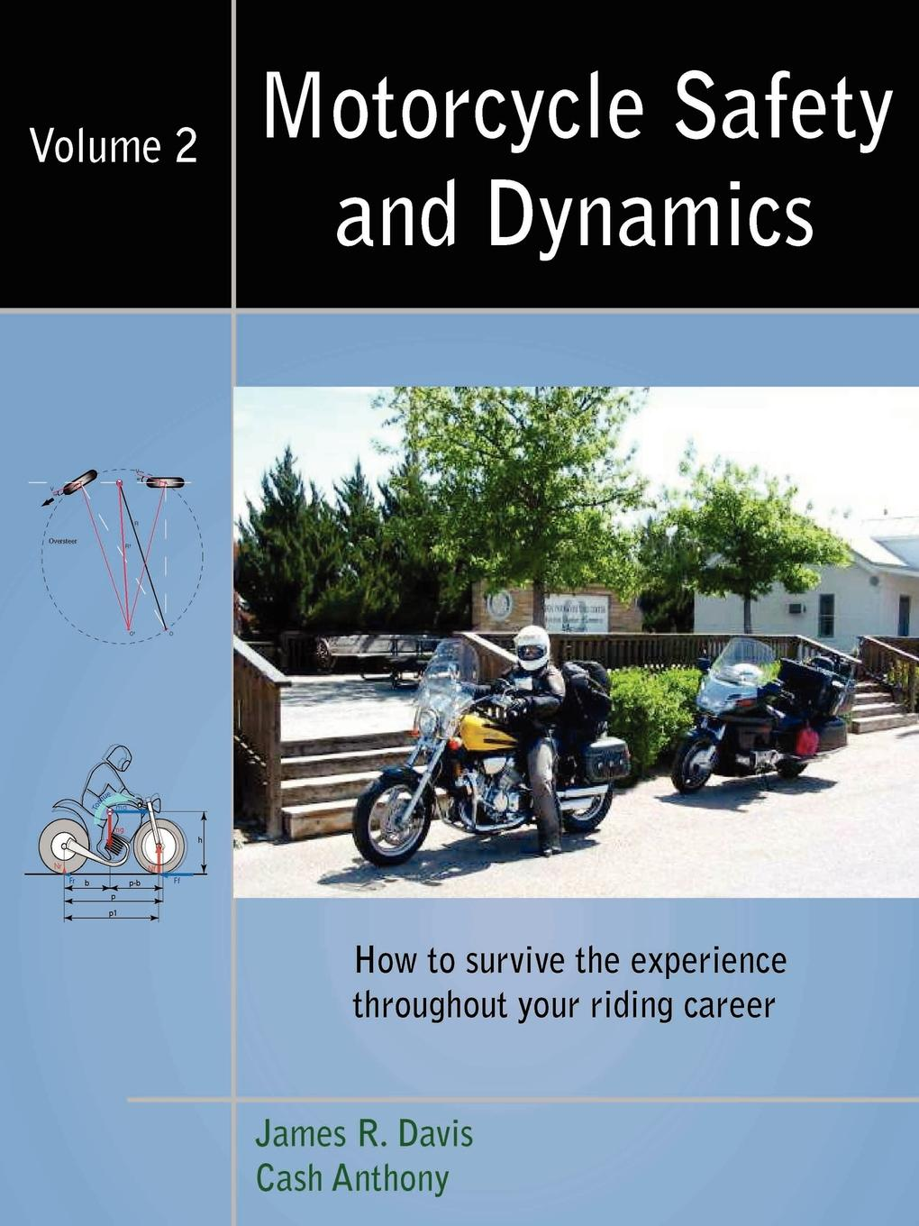 James R. Davis Motorcycle Safety and Dynamics. Vol 2 - B.W