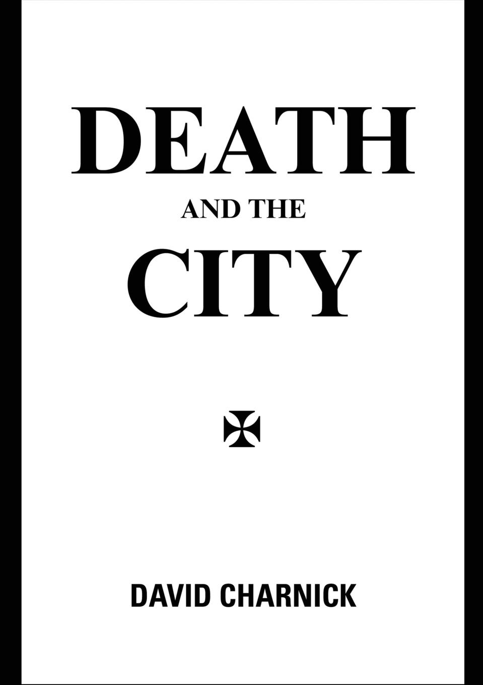David Charnick Death and the City dead london