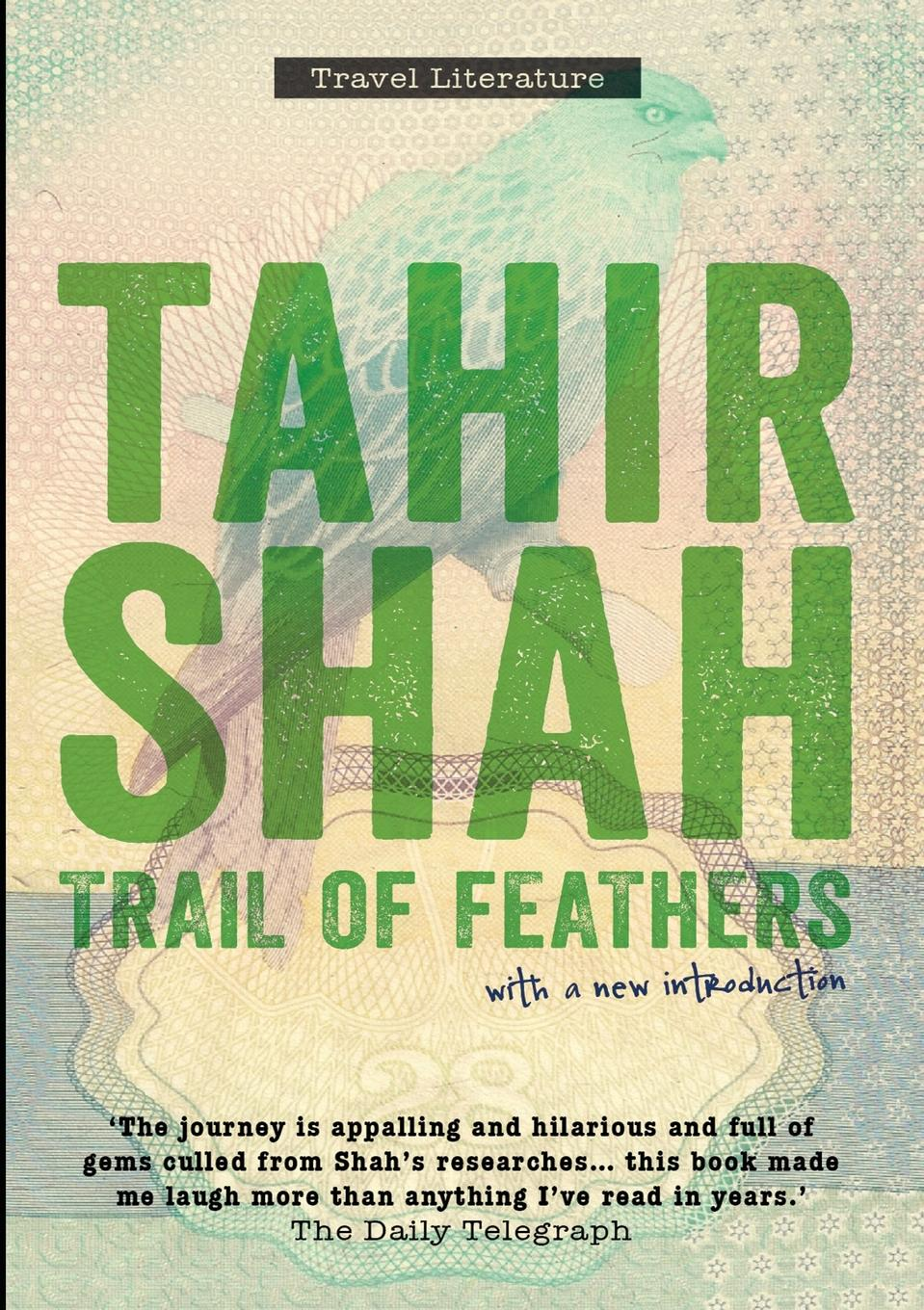 Tahir Shah Trail of Feathers paperback