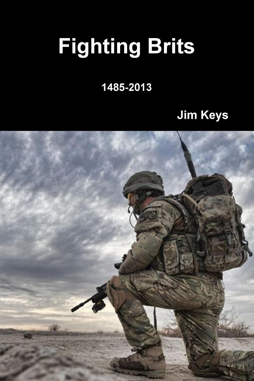 Jim Keys Fighting Brits the falklands war